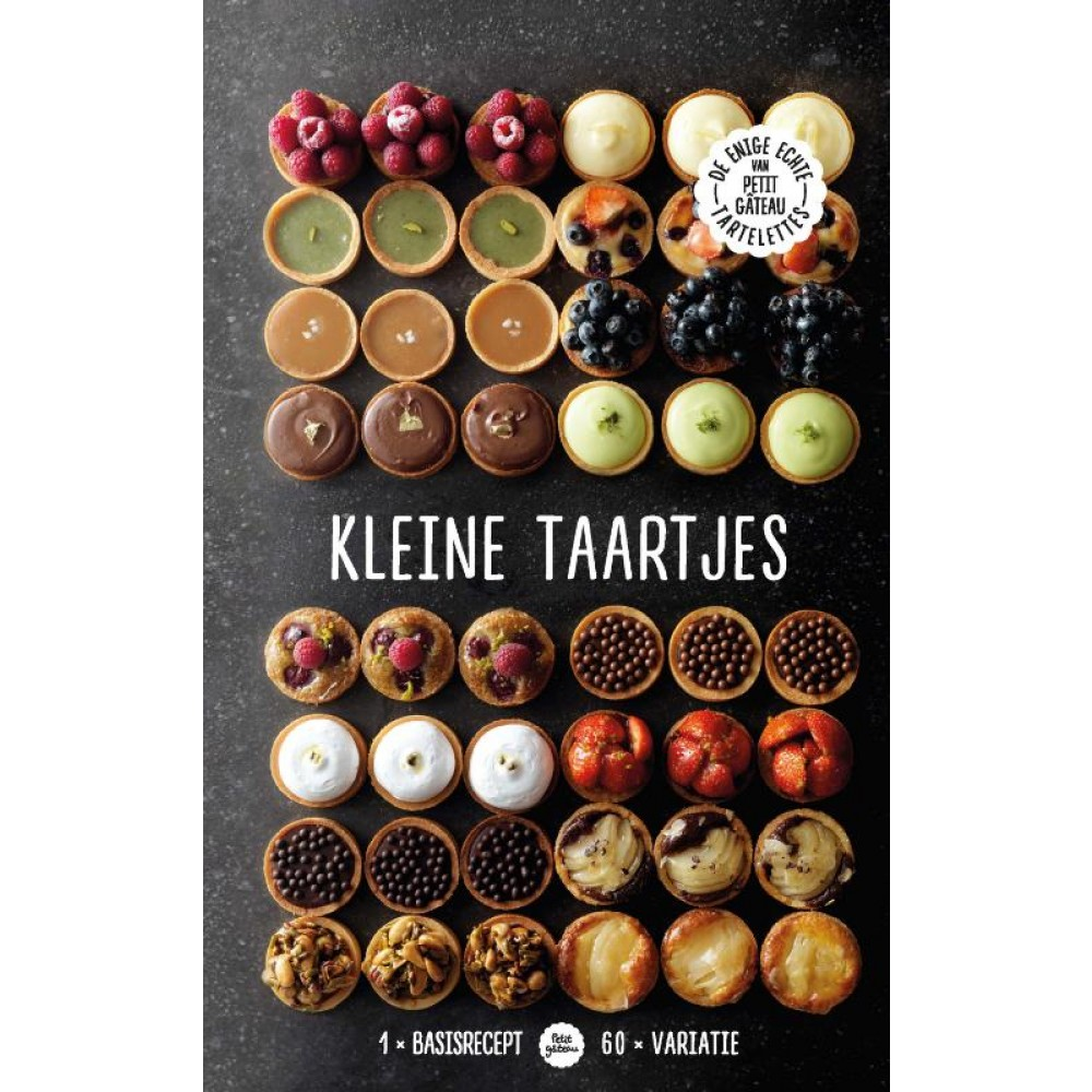 Kleine taartjes - 1 basisrecept - 60 variaties