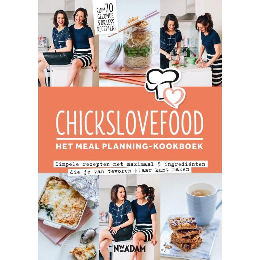 Chickslovefood:het meal planning kookboek