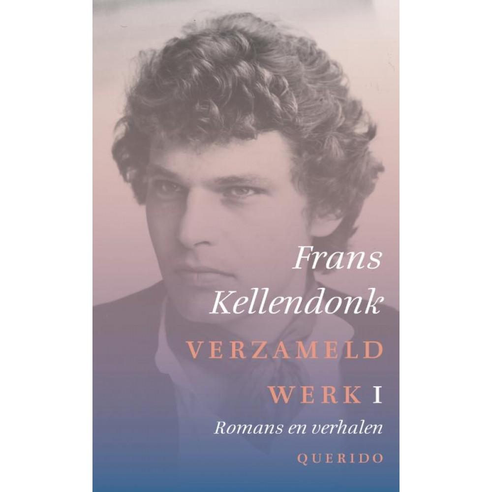 Verzameld werk - Frans Kellendonk