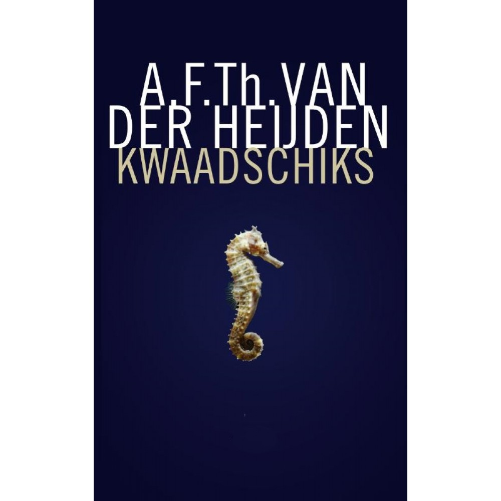 Kwaadschiks Hardback