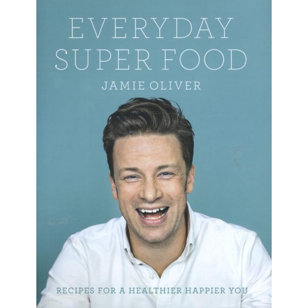 Jamie Oliver Everyday Super Food - Engels