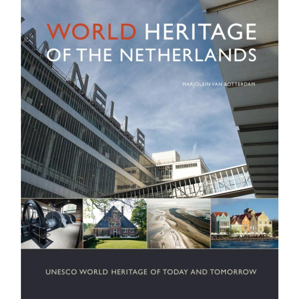 World Heritage of the Netherlands ENG